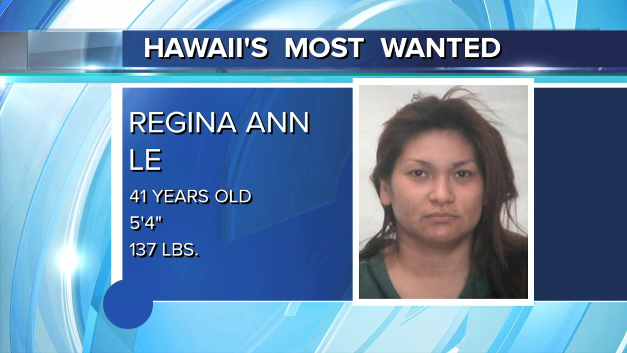 Hawaii's Most Wanted: Regina Ann Le
