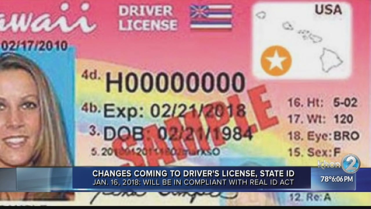 To Cards Changes Driver's Hawaii Id Licenses Coming And